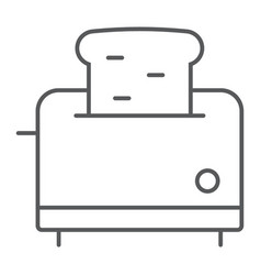 toaster thin line icon kitchen and cooking vector image