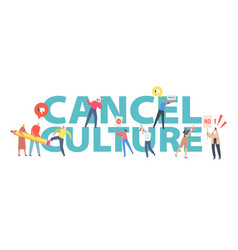 Cancel culture ban concept characters erasing vector