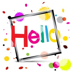 Hello Colorful Hello Title with Colorful Splashes vector