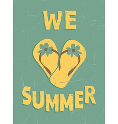 we love summer vector image