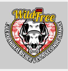 wild and free skull and slogan hand drawingshirt vector image