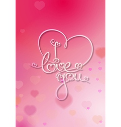 Valentines Card I Love You Pink vector image