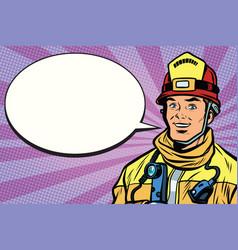 portrait of a smiling fireman comic book bubble vector image