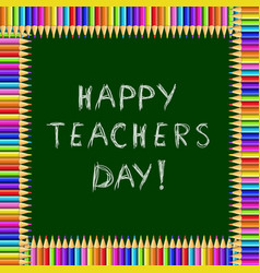 happy teachers day greeting card chalky text on vector image