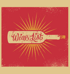 Calligraphic retro grunge style wine list design vector