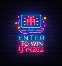 enter to win prizes neon sign design vector image