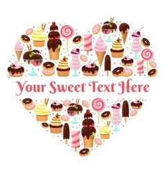 I Love Sweets heart shaped design vector image vector image