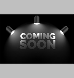 coming soon background with three focus lights vector image