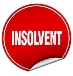 Insolvent round red sticker isolated on white vector
