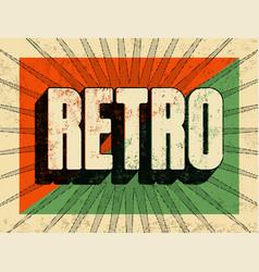 typographic retro grunge poster design vector image