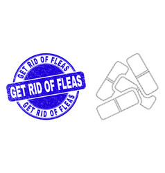 Blue scratched get rid fleas seal and web mesh vector