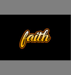 Faith word text banner postcard logo icon design vector