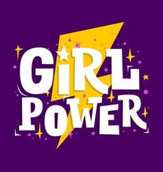 Girl power motivation poster feminism slogan vector