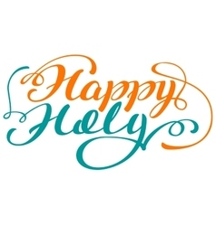 Happy holi lettering text for greeting card vector