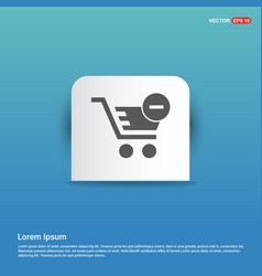 shopping cart and delete sign - blue sticker vector image