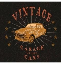 Vintage label with retro car vector image vector image