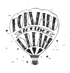 Forward to the dream vector image