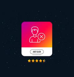 remove user line icon male profile sign vector image