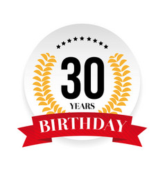 Thirtieth birthday badge label vector