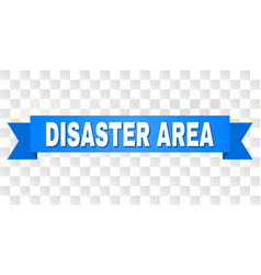blue stripe with disaster area title vector image