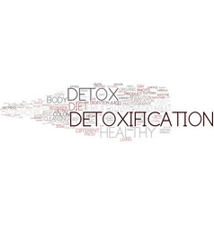 Detoxification word cloud concept vector