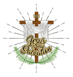 Jesus is my salvation cross and branches palm vector