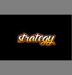 Strategy word text banner postcard logo icon vector