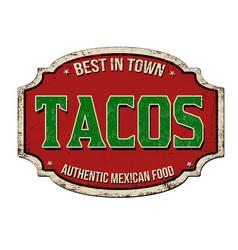 tacos vintage rusty metal sign vector image