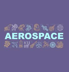 Aerospace word concepts banner cosmos exploration vector