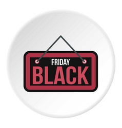 Black friday sale signboard icon circle vector