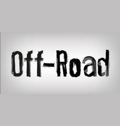 Unique off-road lettering vector
