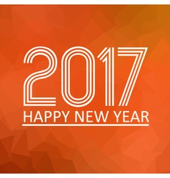 Happy new year 2017 on orange low polygon gradient vector