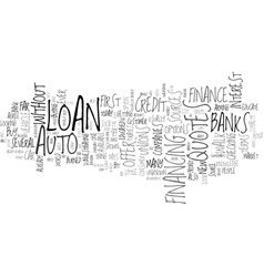 Look before you buy auto loan quotes text vector