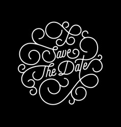 save date flourish calligraphy lettering of vector image