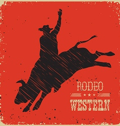 Cowboy riding large wild bullWestern poster vector image