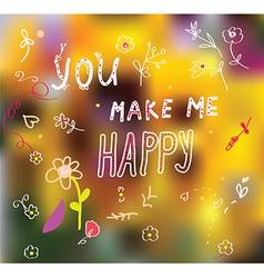 You make me happy - romantic card vector image