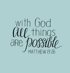hand lettering with god all things are possible vector image vector image