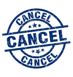 Cancel blue round grunge stamp vector