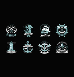 Nautical theme set of logos or labels cruise vector