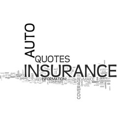 auto insurance quotes text word cloud concept vector image