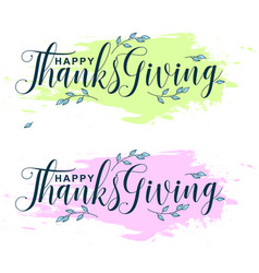 Handwritten ink thanksgiving lettering typography vector