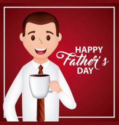 man character drinking coffee cup happy fathers vector image