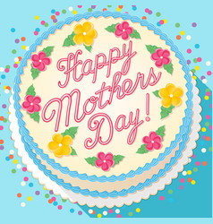 Mothers day cake decorated with calligraphy vector