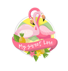 my sweet love tropical summer label design vector image