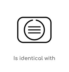Outline is identical with icon isolated black vector