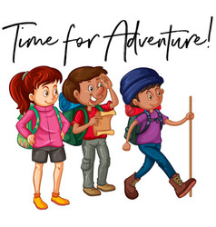 Phrase time for adventure with group of hikers vector