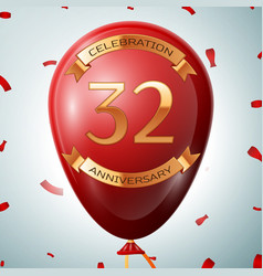 red balloon with golden inscription 32 years vector image