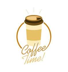 Coffee time take away cup design vector
