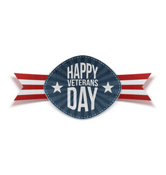 happy veterans day festive badge with text vector image