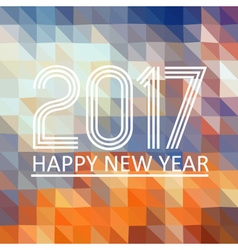 happy new year 2017 on multicolor low polygon vector image
